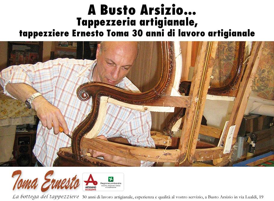 Tappezzeria artigianale zona BUSTO GAROLFO, tappezziere Ernesto Toma 30 anni di lavoro artigianale